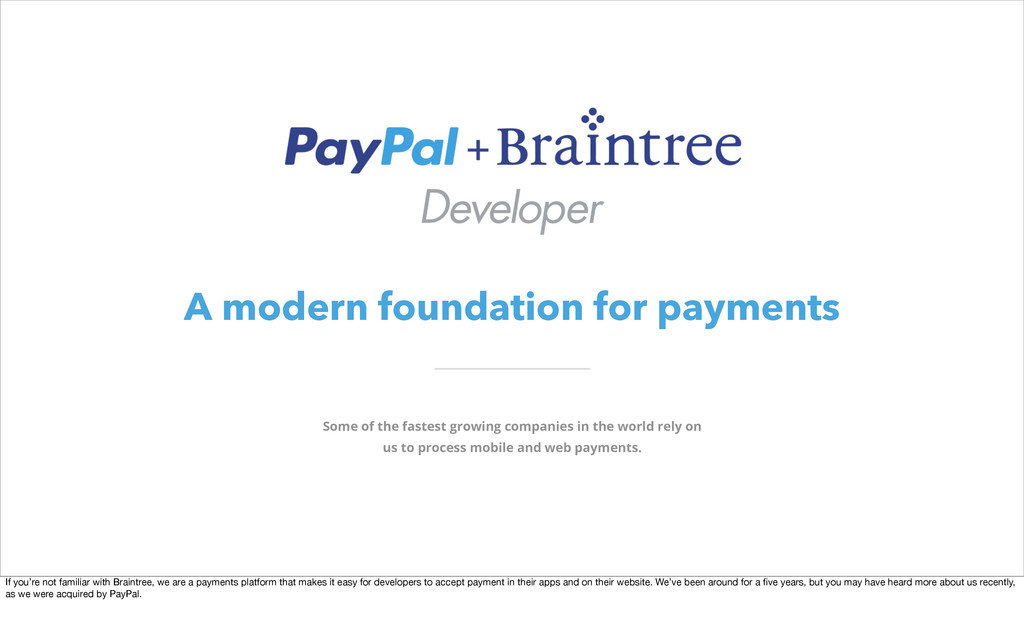 A modern foundation for payments Some of the fa...