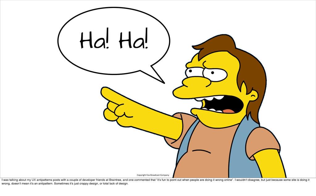 Ha! Ha! Copyright Fox Broadcast Compan...
