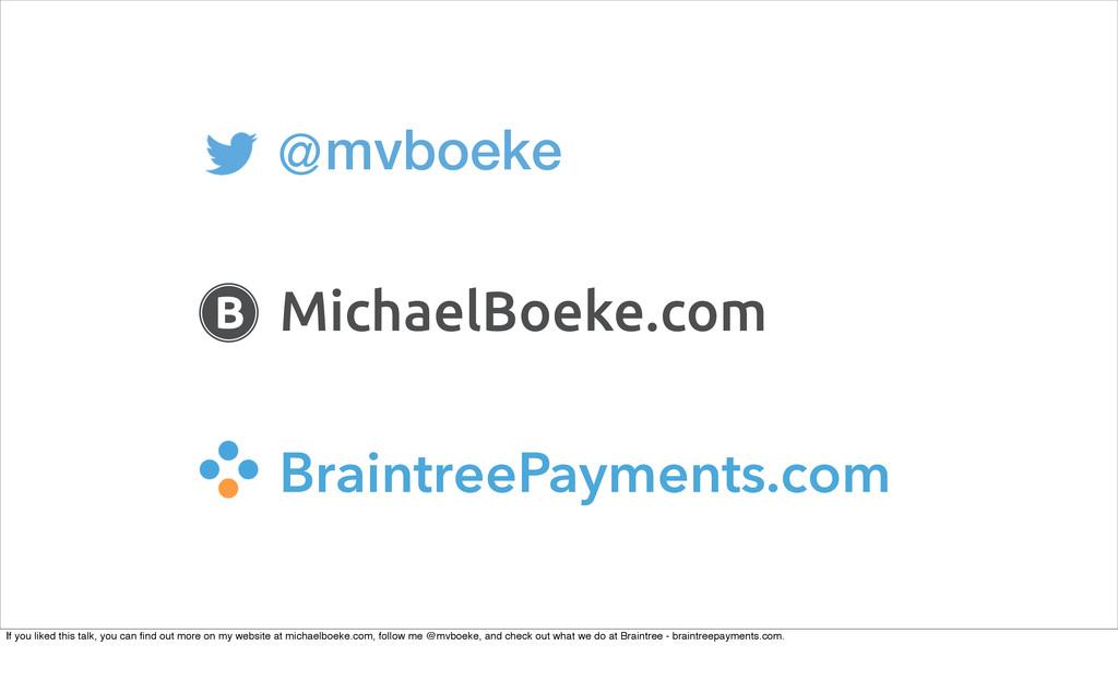mvboeke MichaelBoeke.com B BraintreePayments.co...
