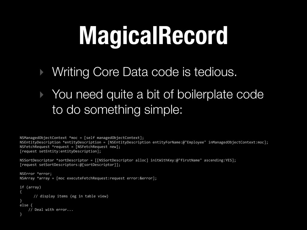 MagicalRecord ‣ Writing Core Data code is tedio...