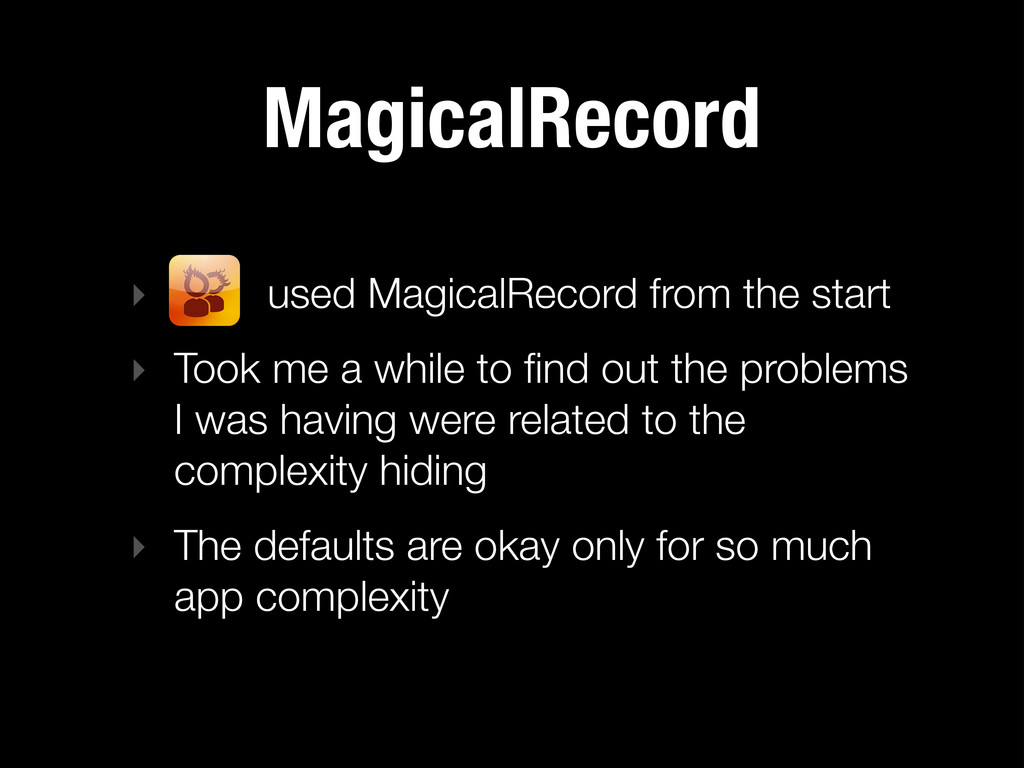 MagicalRecord ‣ used MagicalRecord from the sta...