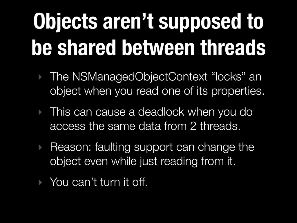 Objects aren't supposed to be shared between th...