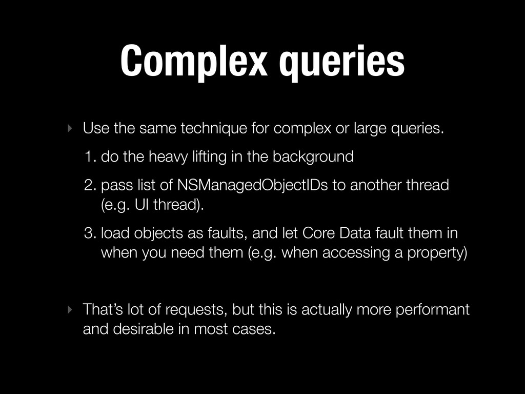 Complex queries ‣ Use the same technique for co...