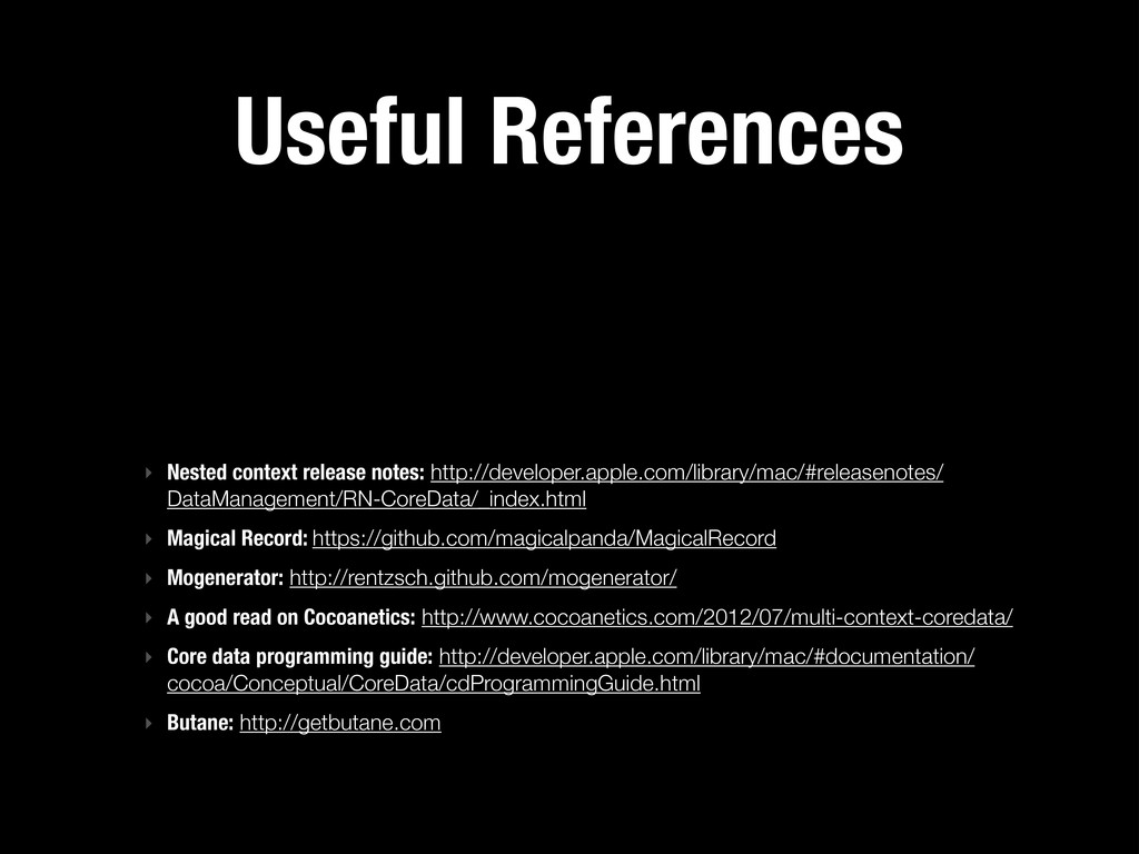 Useful References ‣ Nested context release note...