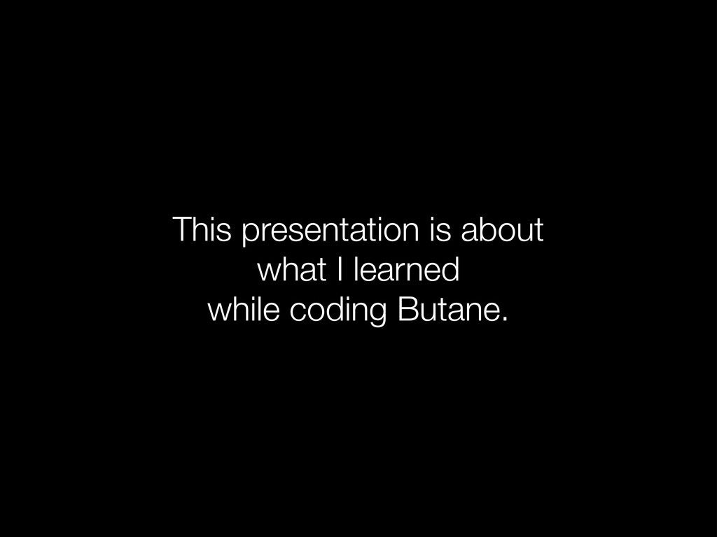 This presentation is about  what I learned  w...