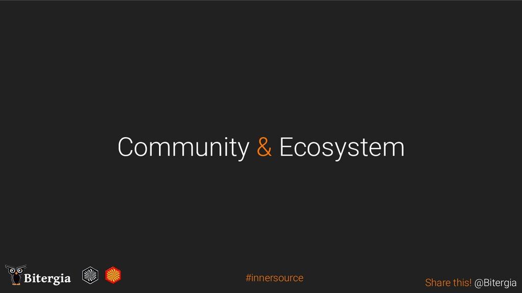 Share this! @Bitergia Bitergia Community & Ecos...