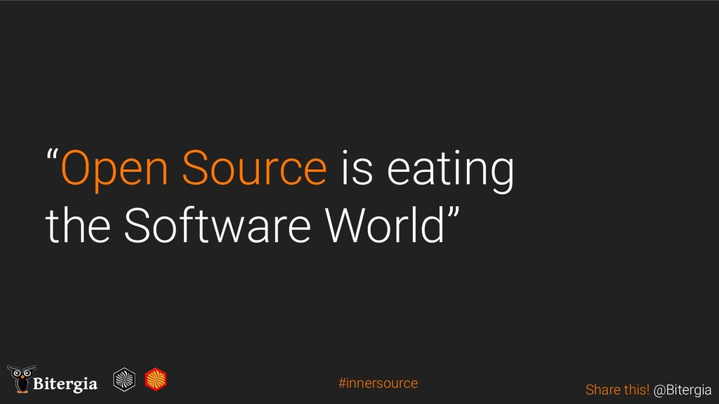 """Share this! @Bitergia Bitergia """"Open Source is ..."""