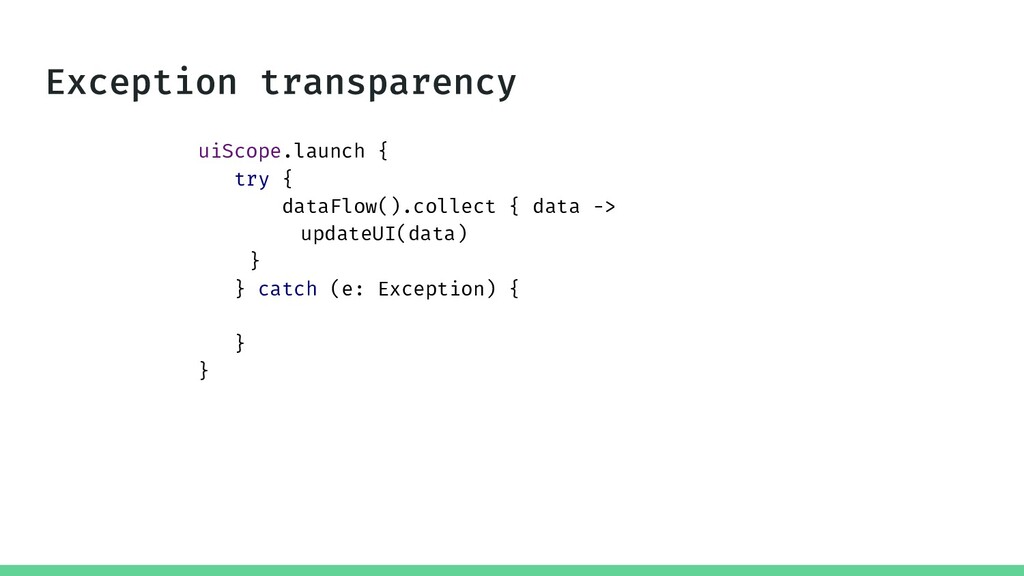uiScope.launch { try { dataFlow().collect { dat...