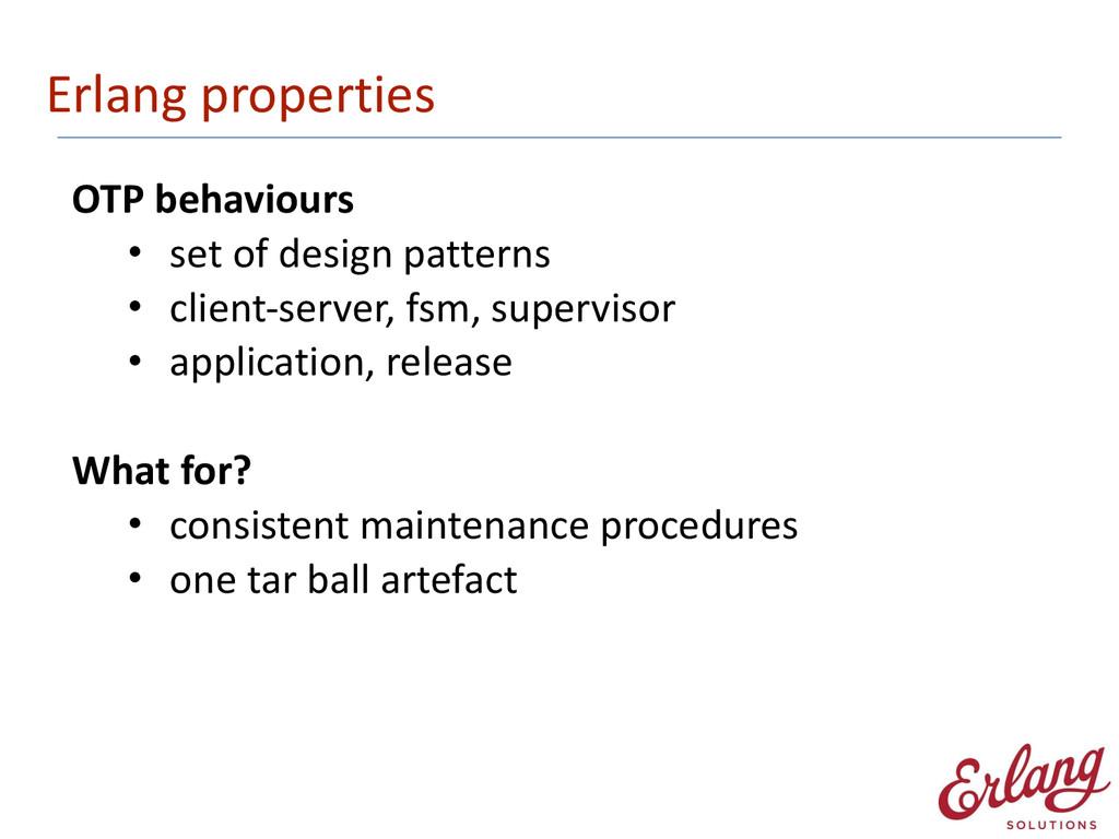 Erlang properties OTP behaviours  • se...