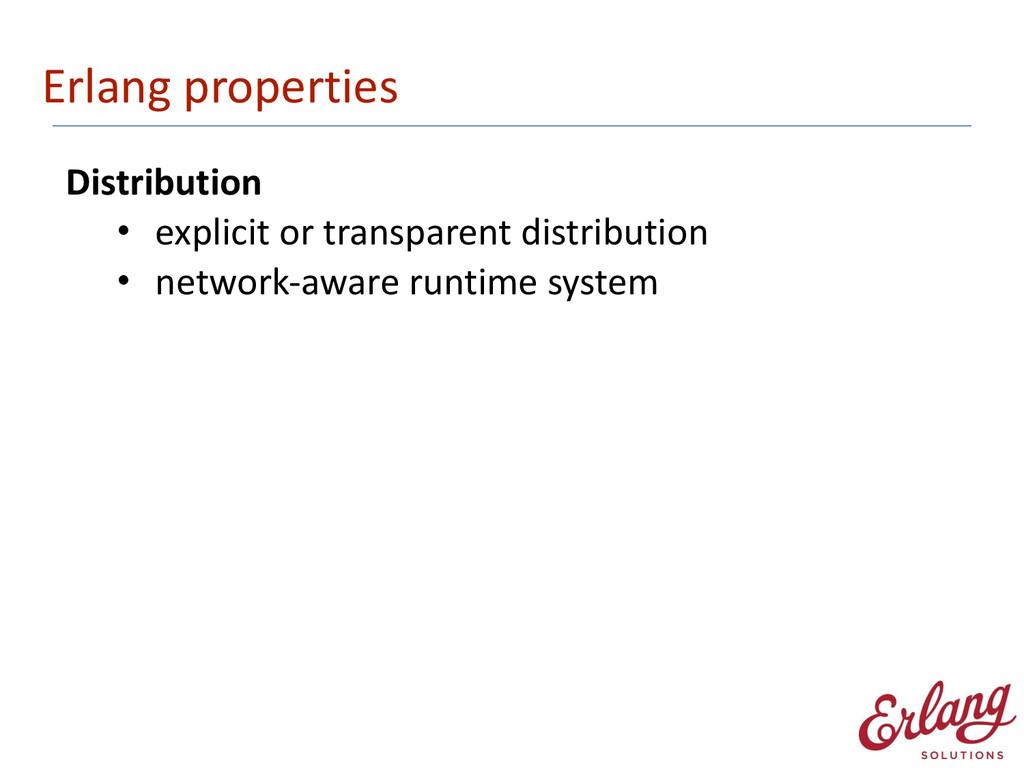 Erlang properties Distribution  • explici...