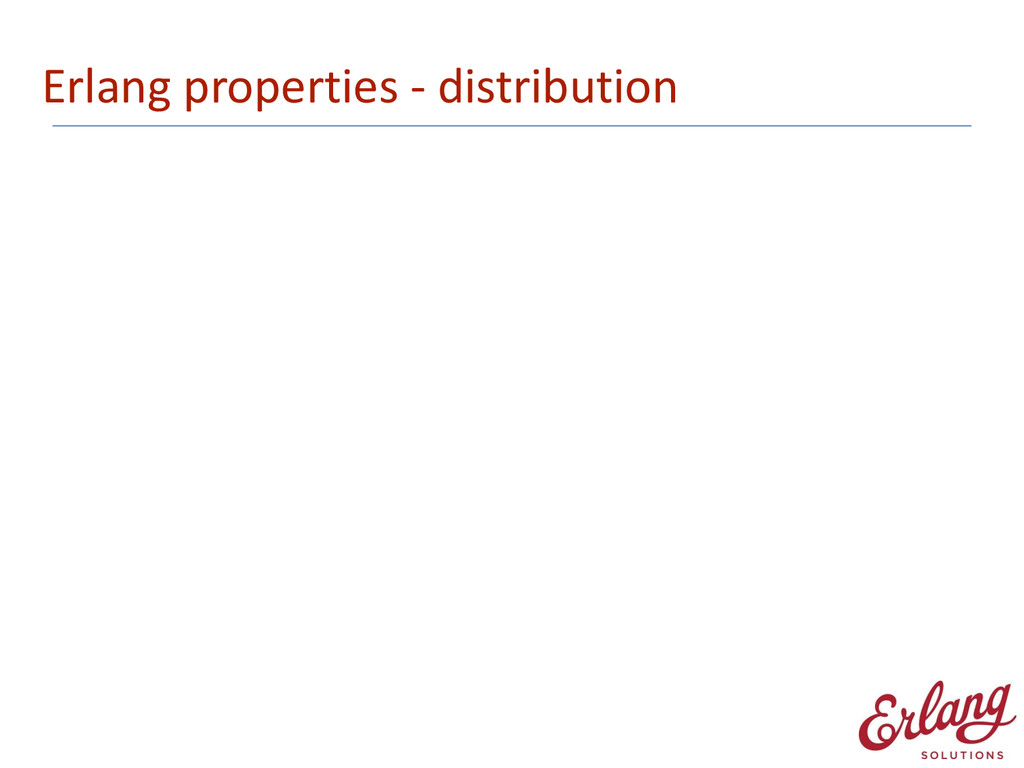 Erlang properties -‐ distribution