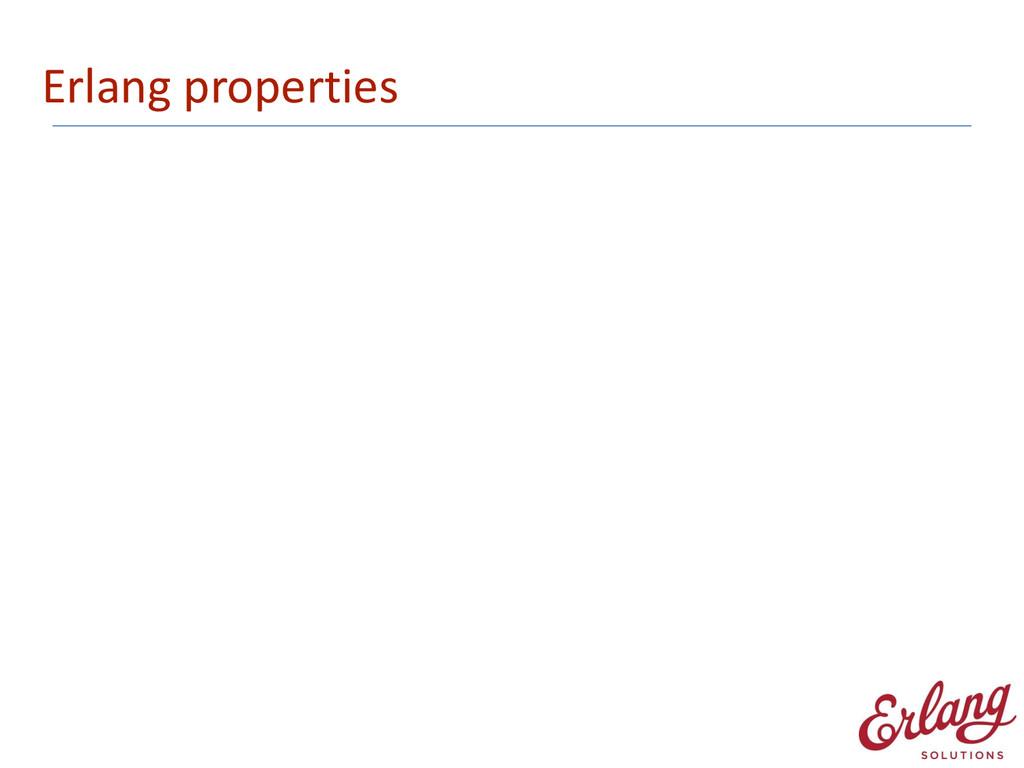 Erlang properties