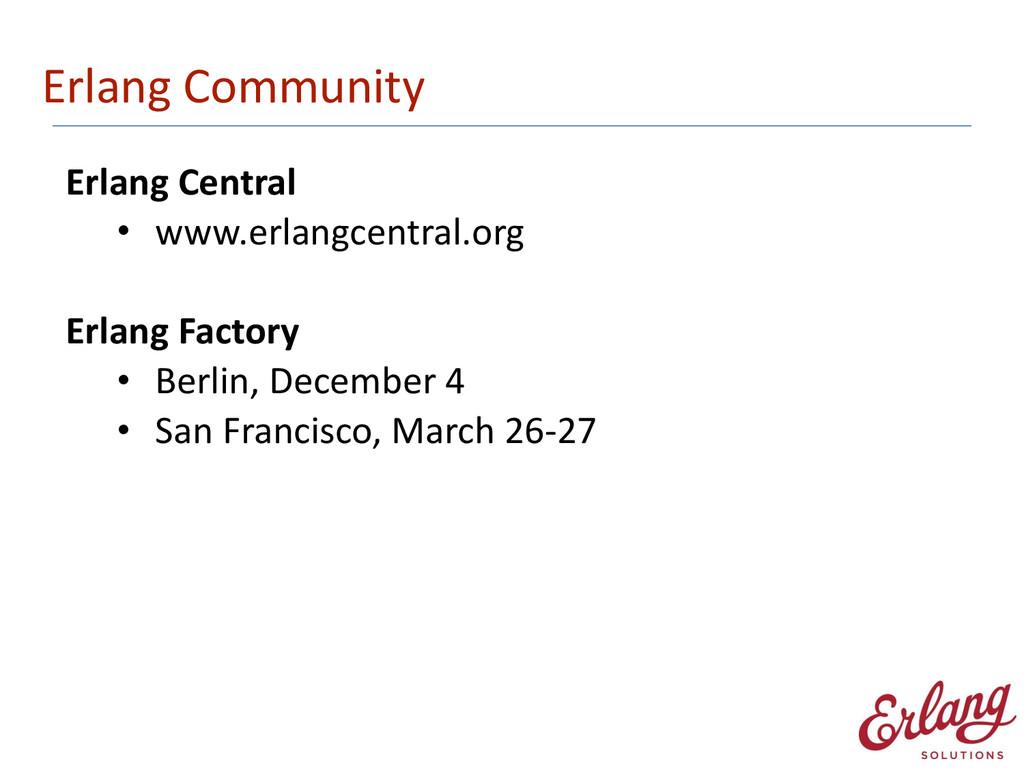 Erlang Community Erlang Central  • www...