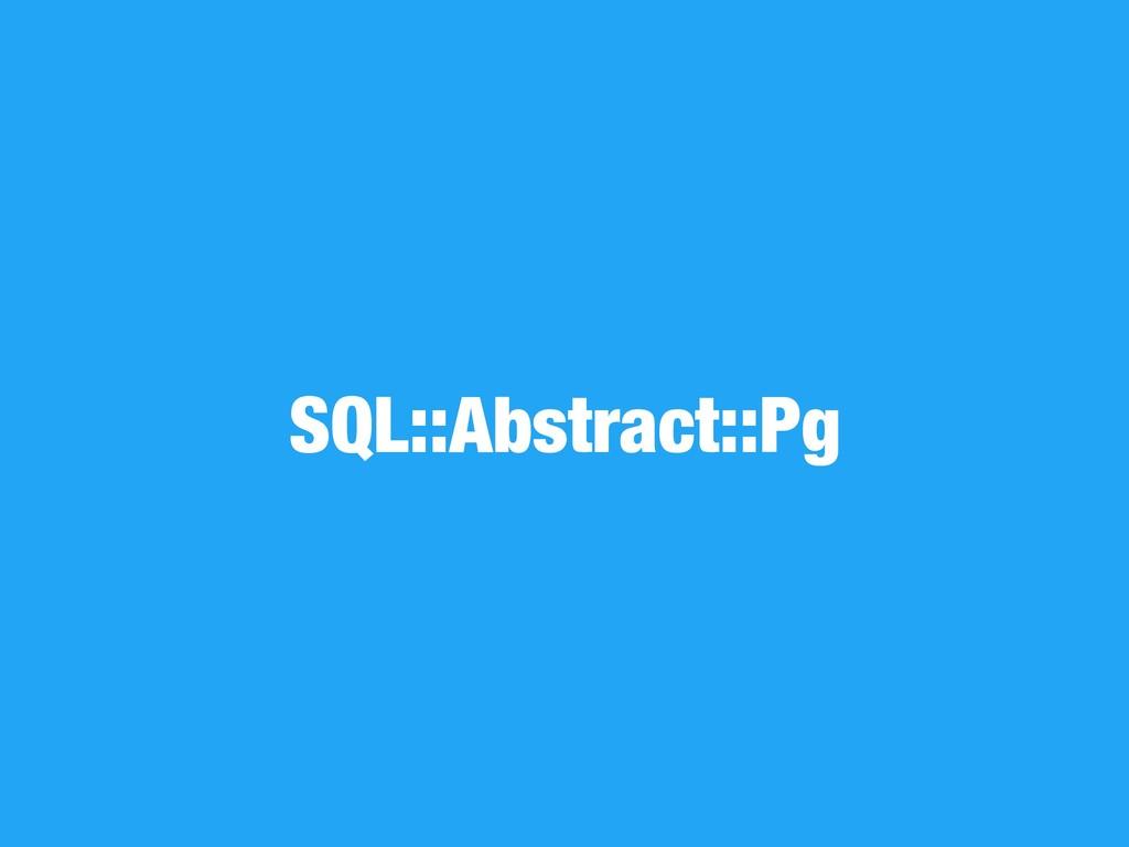 SQL::Abstract::Pg