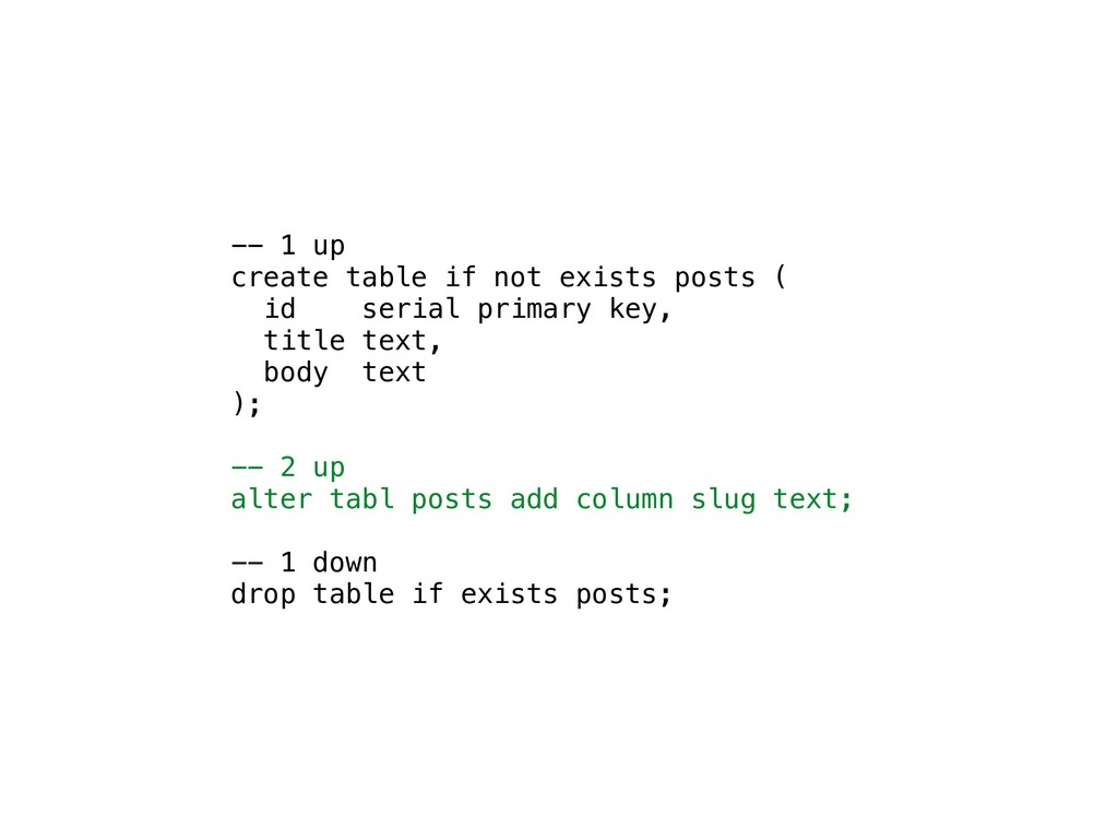 -- 1 up create table if not exists posts ( id s...
