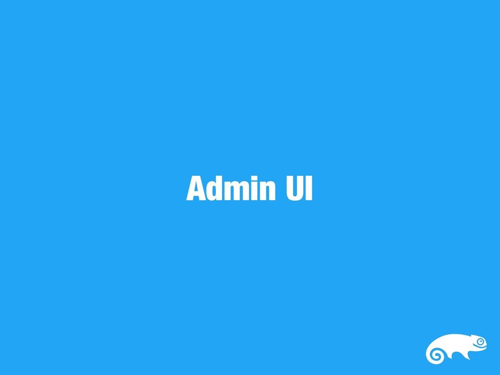 Admin UI