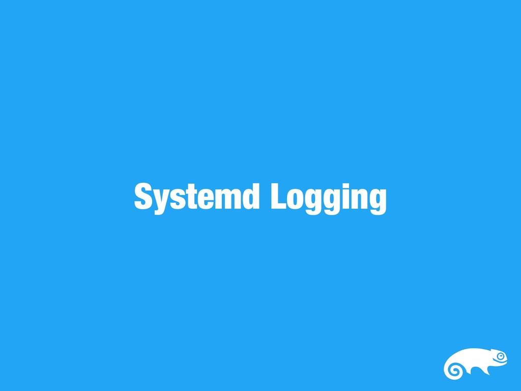 Systemd Logging