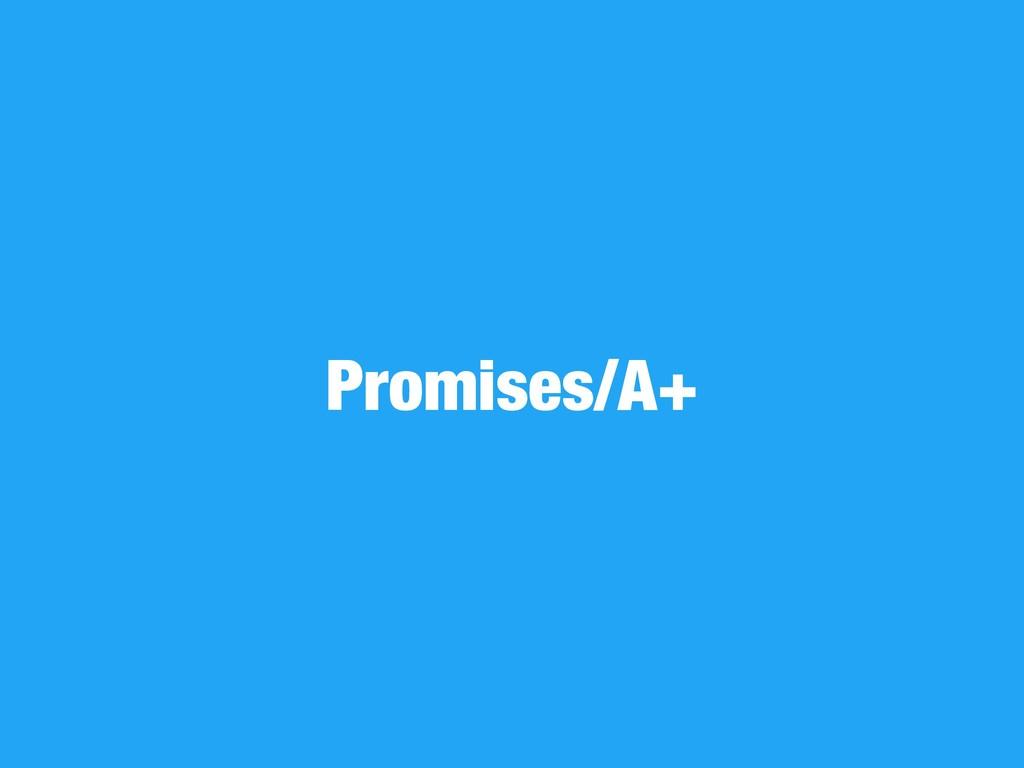 Promises/A+