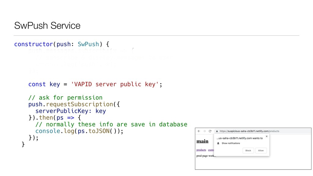 SwPush Service constructor(push: SwPush) { push...