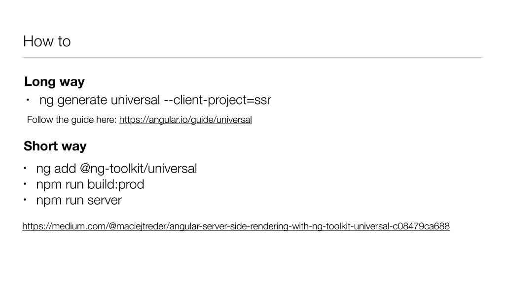 How to • ng generate universal --client-project...