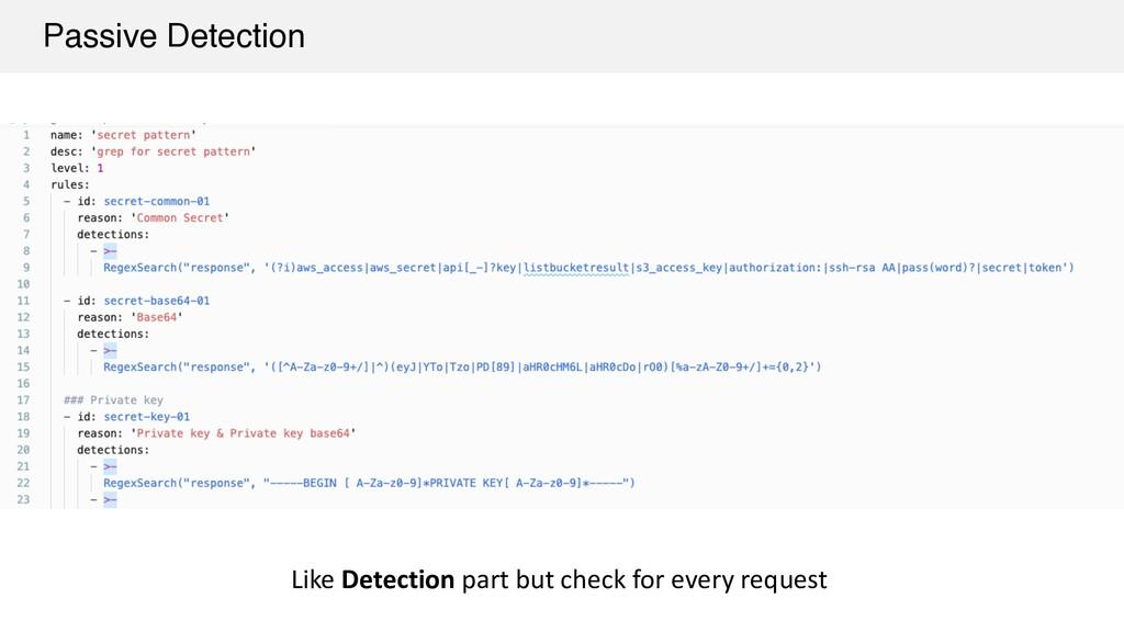 Passive Detection Like Detection part but check...