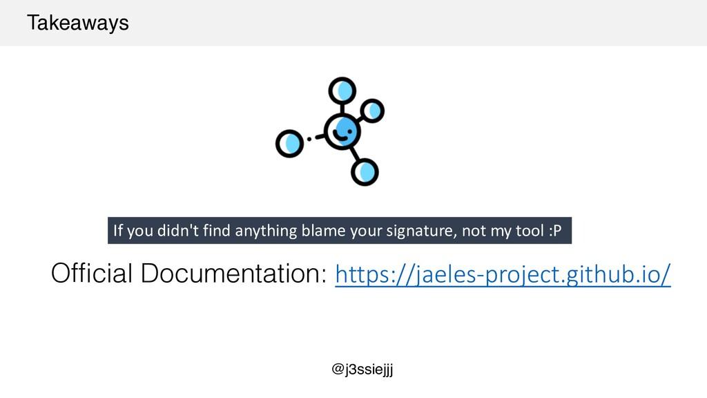 Takeaways Official Documentation: https://jaele...