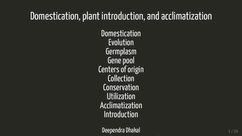 Domestication, plant introduction, and acclimat...