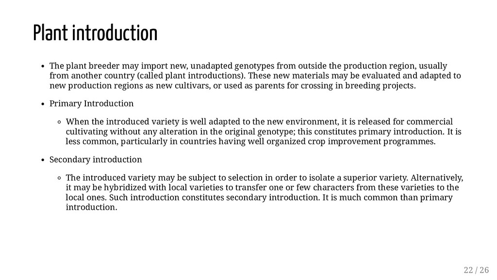 Plant introduction The plant breeder may import...