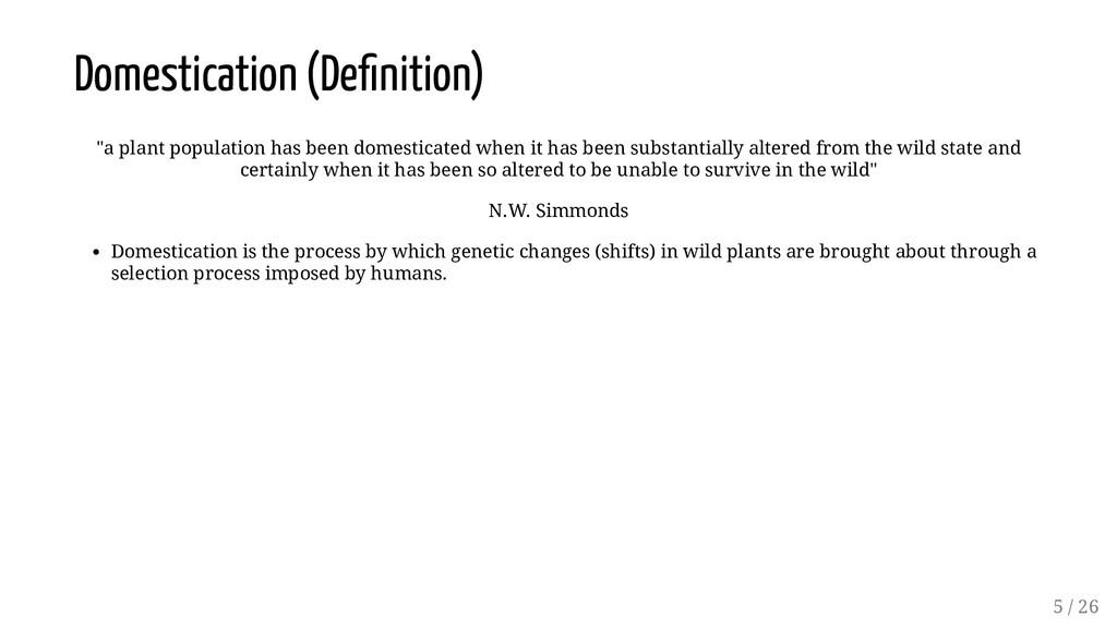 """Domestication (De nition) """"a plant population h..."""