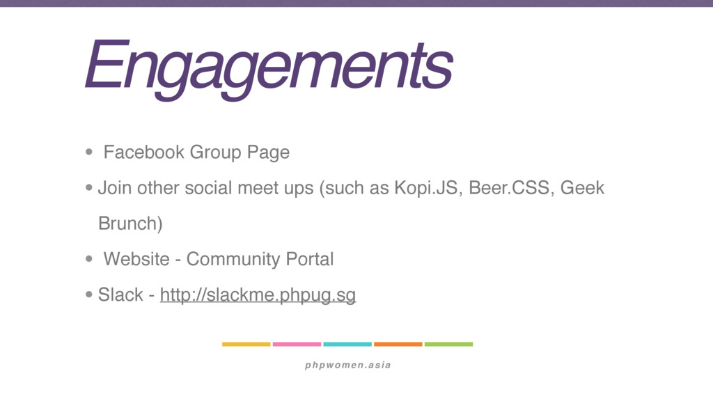 phpwomen.asia Engagements • Facebook Group Page...