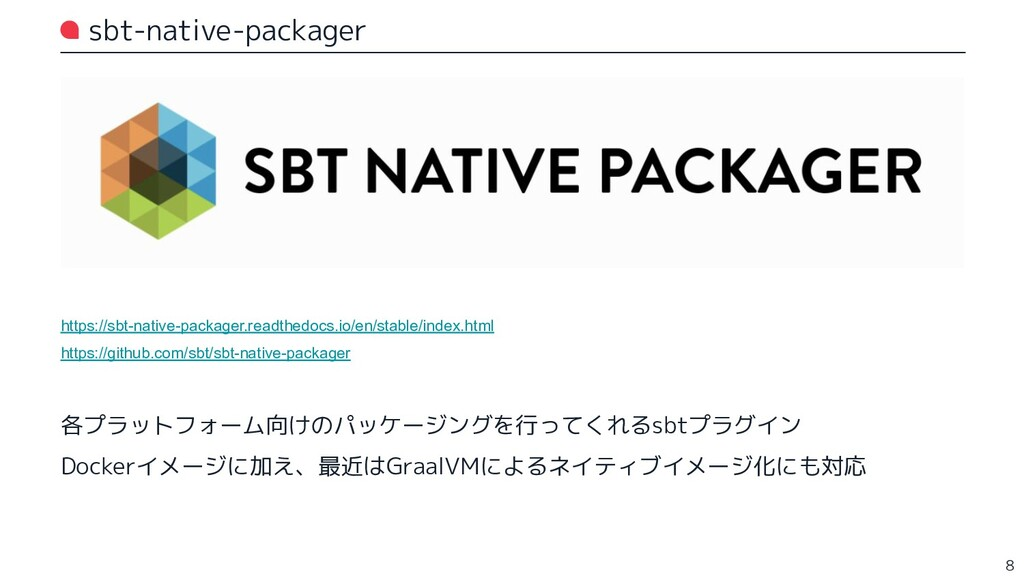 sbt-native-packager https://sbt-native-packager...