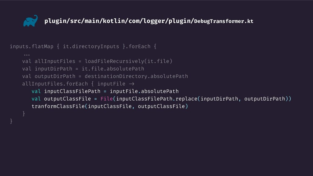 inputs.flatMap { it.directoryInputs }.forEach {...