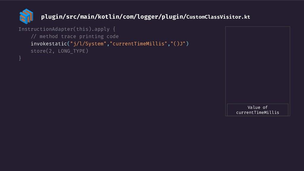 InstructionAdapter(this).apply { -/ method trac...