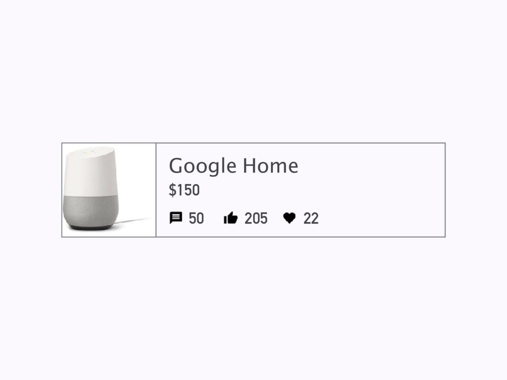 Google Home $150 50 205 22