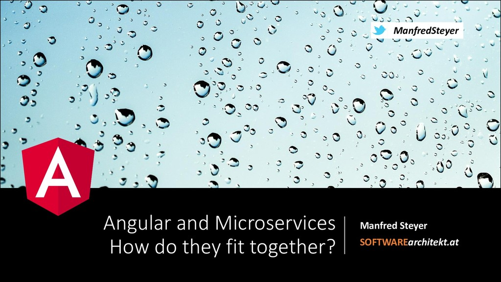 @ManfredSteyer Angular and Microservices How do...
