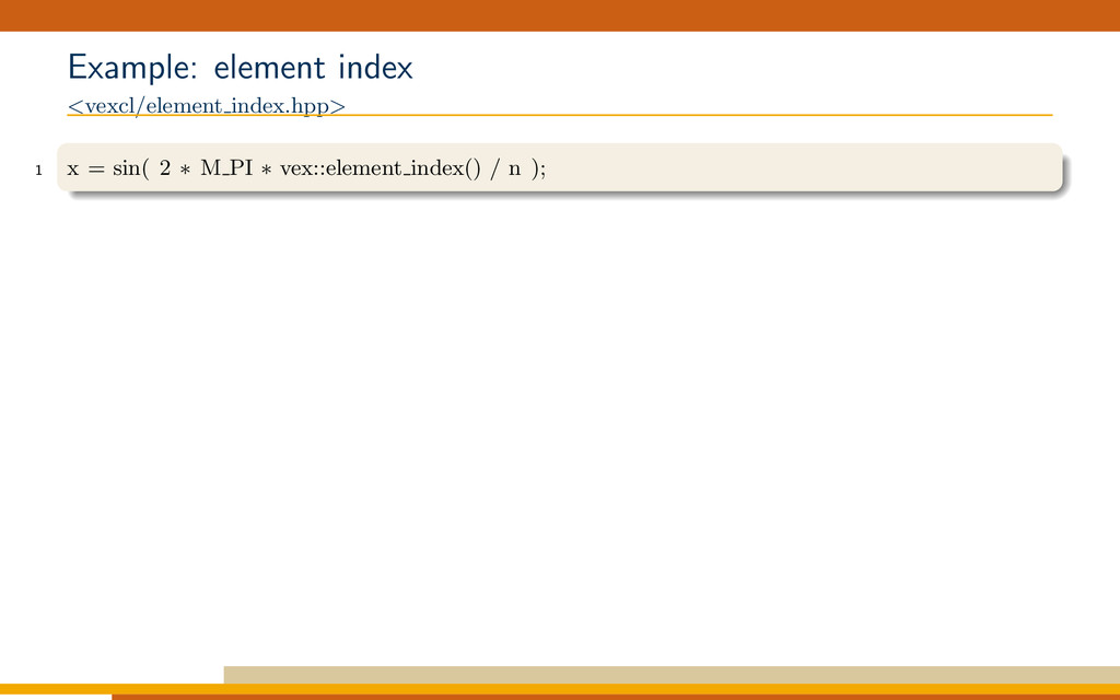 Example: element index <vexcl/element index.hpp...