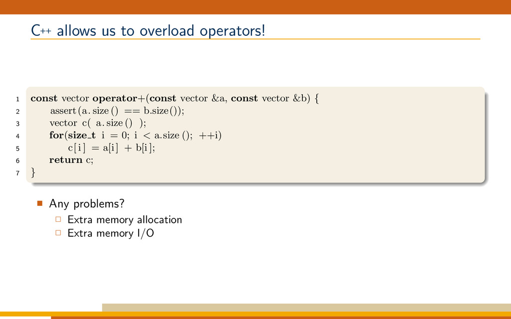 C++ allows us to overload operators! 1 const ve...