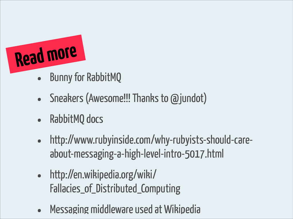 Read more • Bunny for RabbitMQ • Sneakers (Awes...