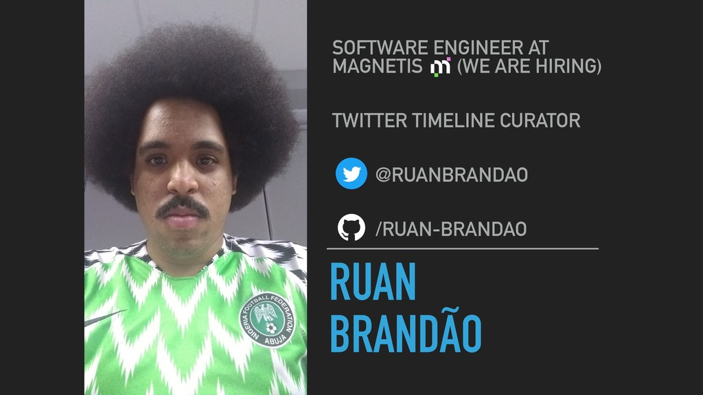 RUAN BRANDÃO SOFTWARE ENGINEER AT MAGNETIS (WE ...