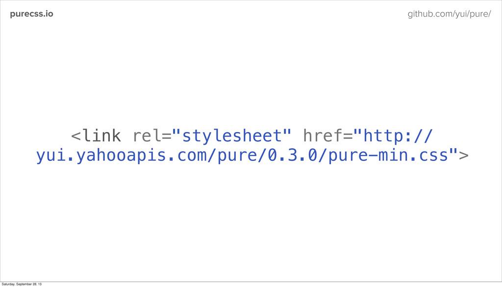 "purecss.io github.com/yui/pure/ <link rel=""styl..."