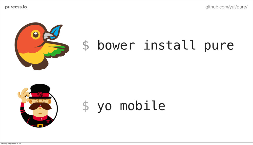 purecss.io github.com/yui/pure/ $ bower install...