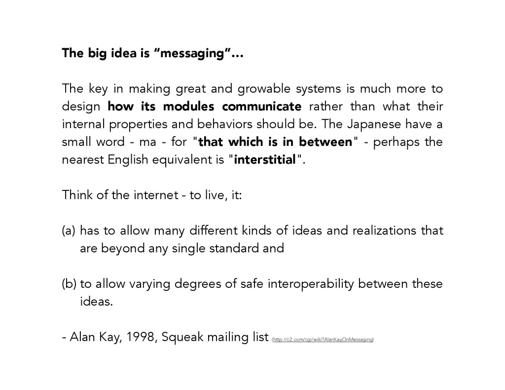 "The big idea is ""messaging""… ! The key in makin..."