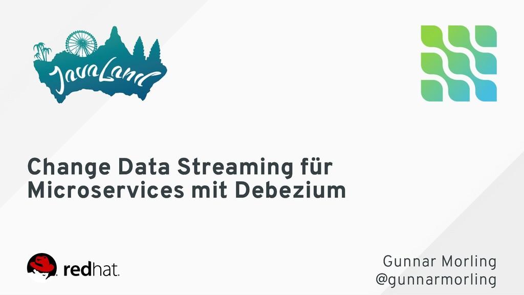 Change Data Streaming für Change Data Streaming...