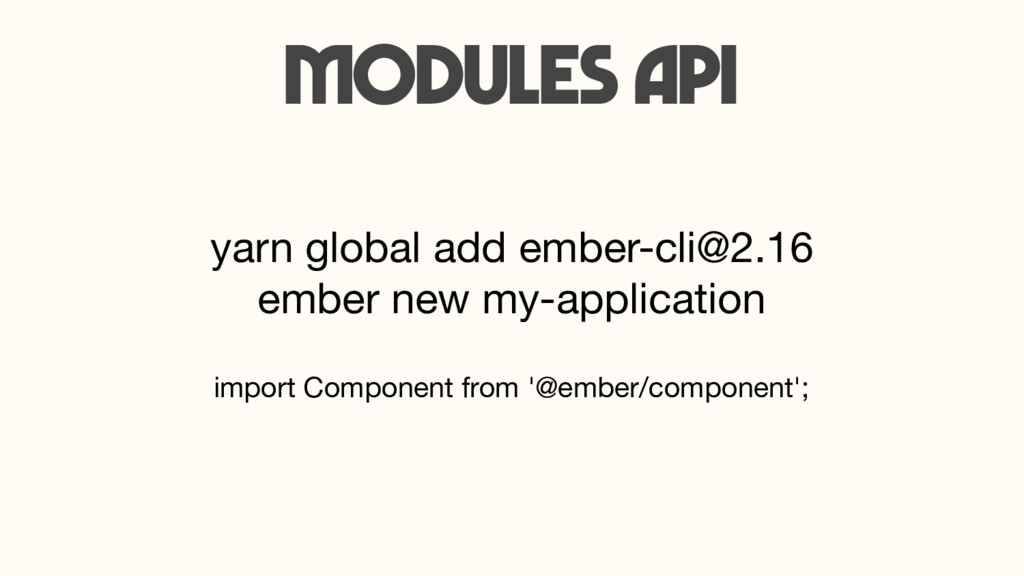 import Component from '@ember/component'; Modul...
