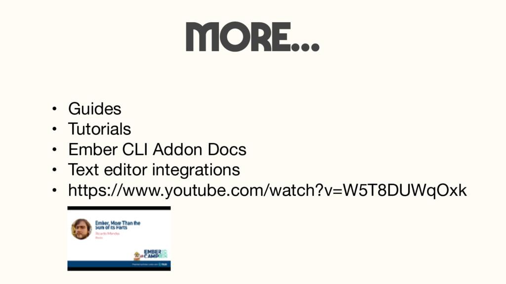 more… • Guides  • Tutorials  • Ember CLI Addon ...