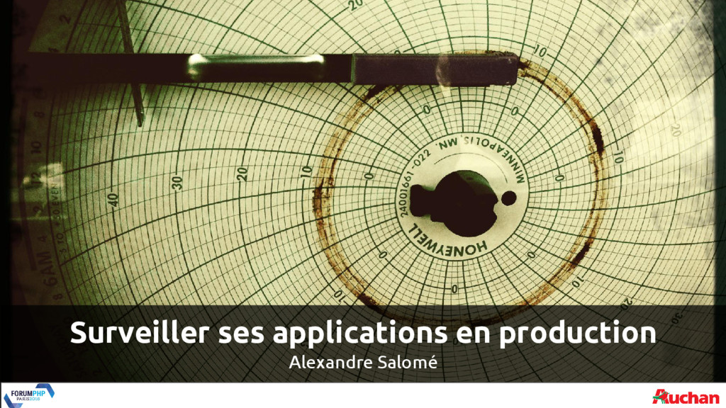 Surveiller ses applications en production Alexa...