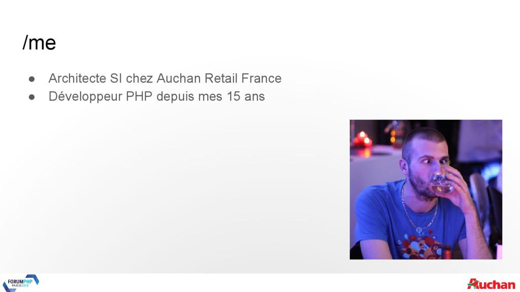 /me ● Architecte SI chez Auchan Retail France ●...