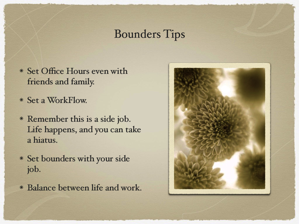 Bounders Tips Set Office Hours even with friends ...