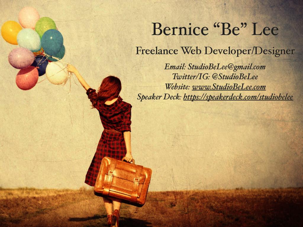 Email: StudioBeLee@gmail.com Twitter/IG: @Studi...