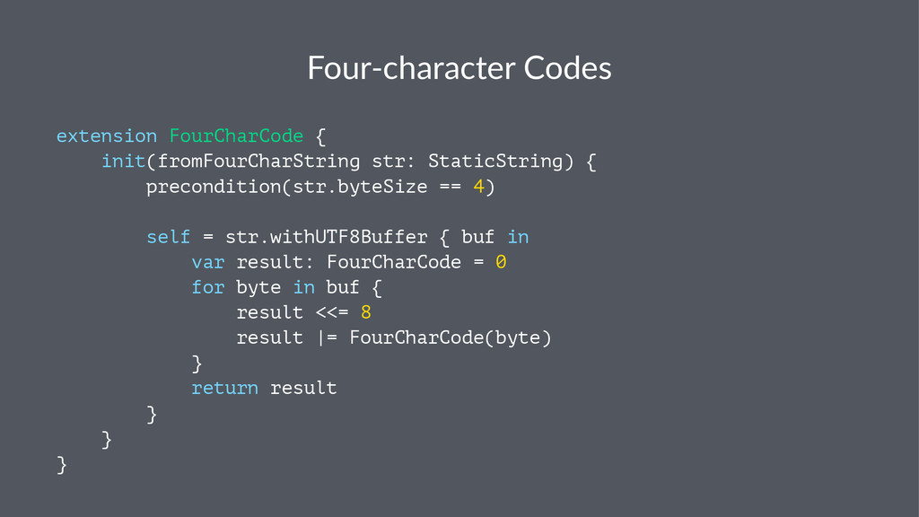 Four%character+Codes extension FourCharCode { i...